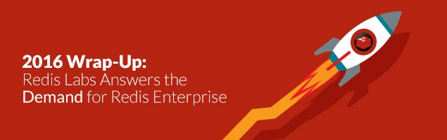 2016 Wrap-Up: Redis Labs Answers the Demand for Redis Enterprise ...
