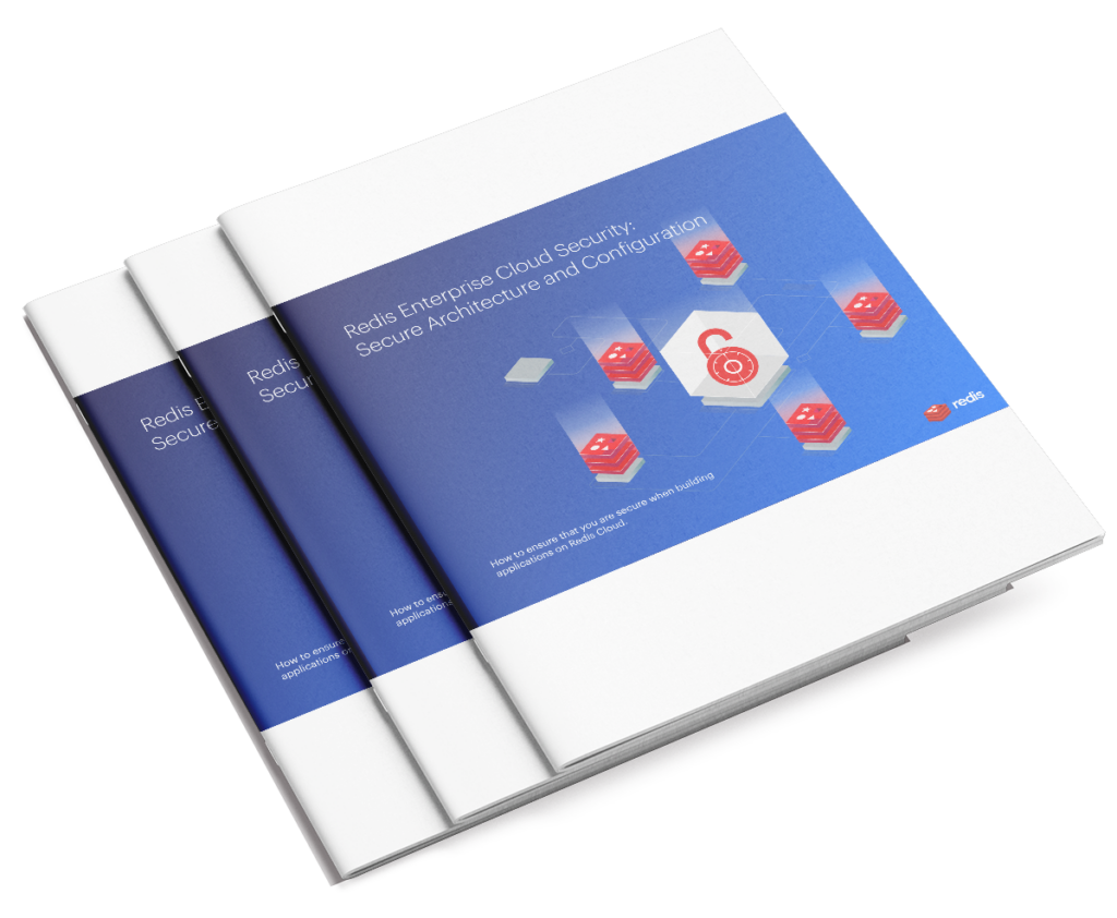 Redis Enterprise Cloud Security: Secure Architecture and Configuration white paper cover