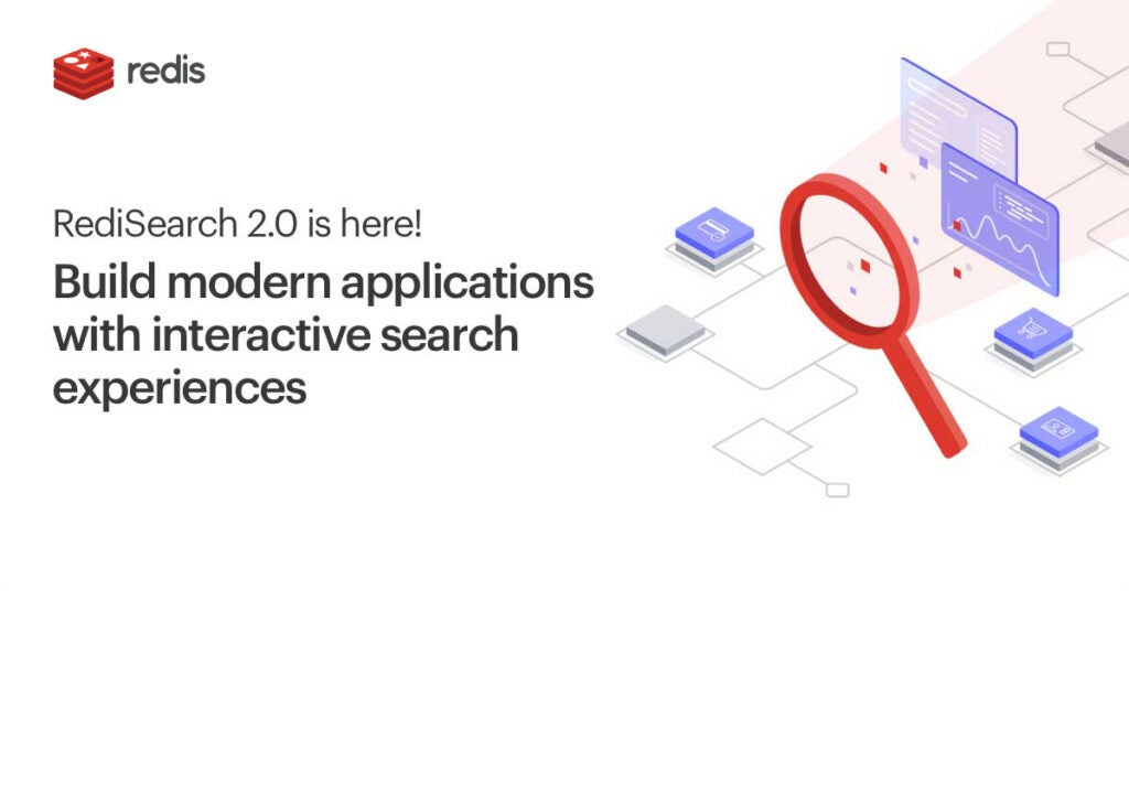 Build modern apps with RediSearch 2.0
