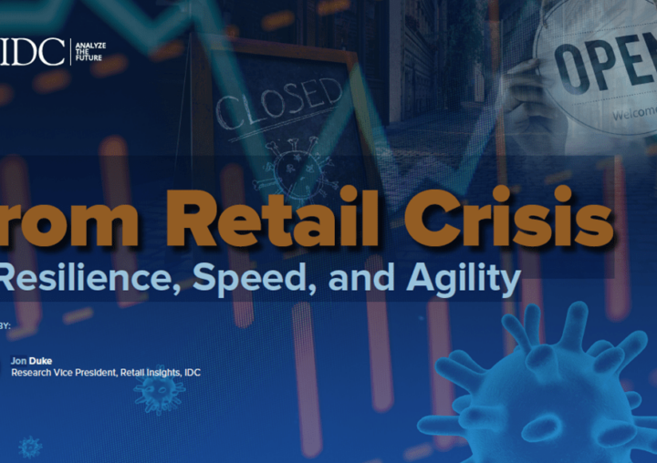 From Retail Crisis to Resilience, Speed, and Agility