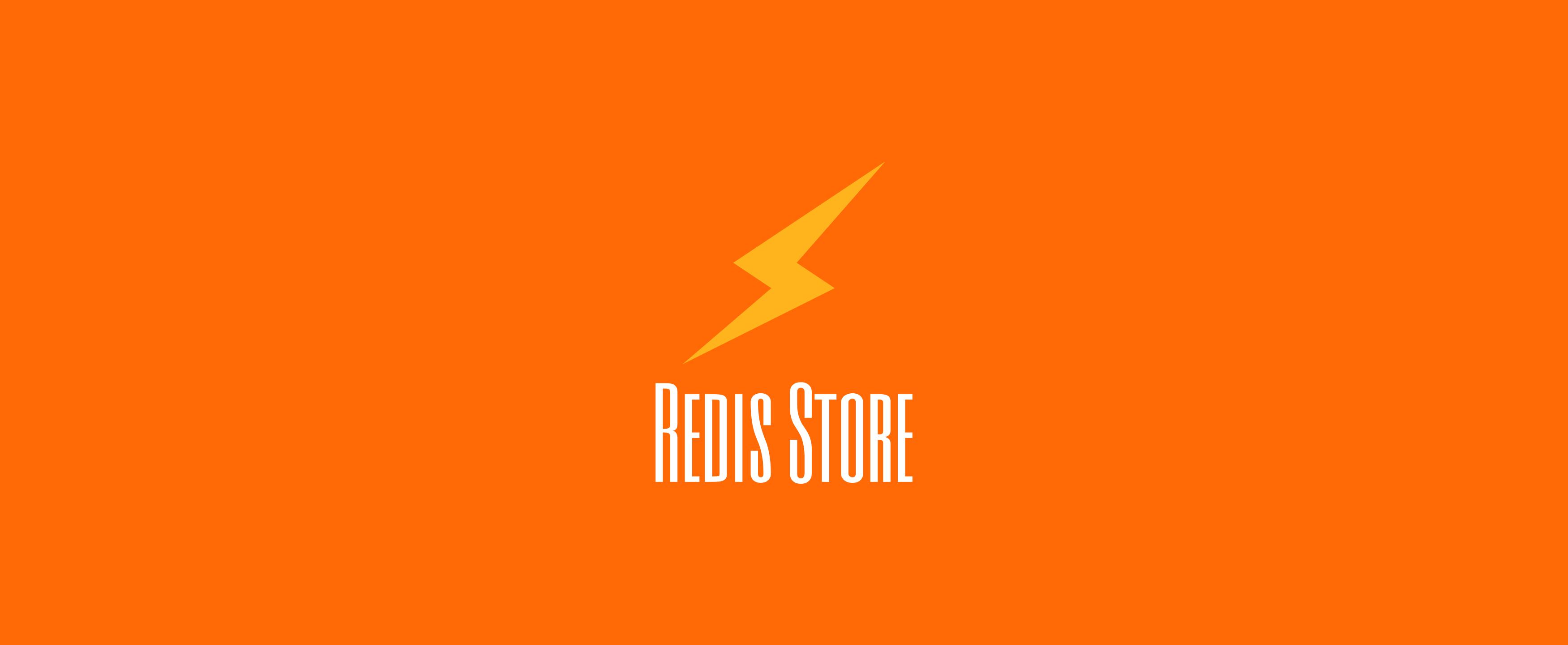 RedisStore