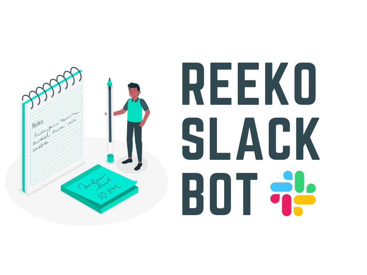 Reeko Slack Bot