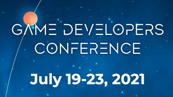 Game Developers Conference July 19-23, 2021