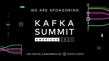 Kafka Summit - Americas 2021