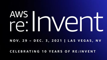 AWS re:Invent - November 29 - December 3, 3021