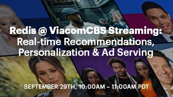 Redis at ViacomCBS Streaming