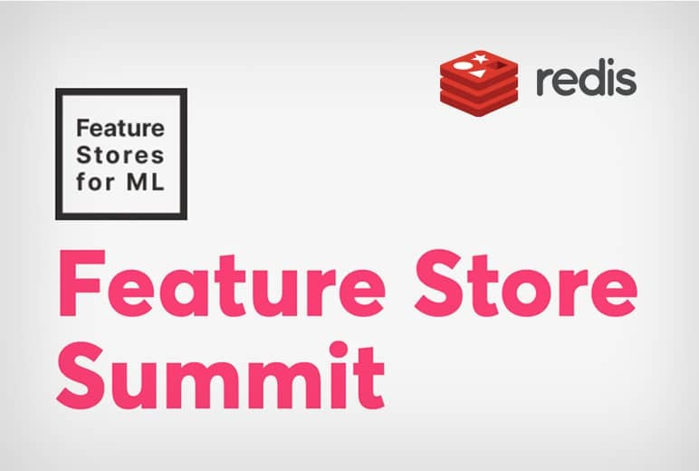 Feature Store Summit