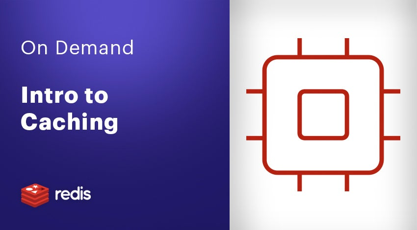 On Demand - Intro to Caching